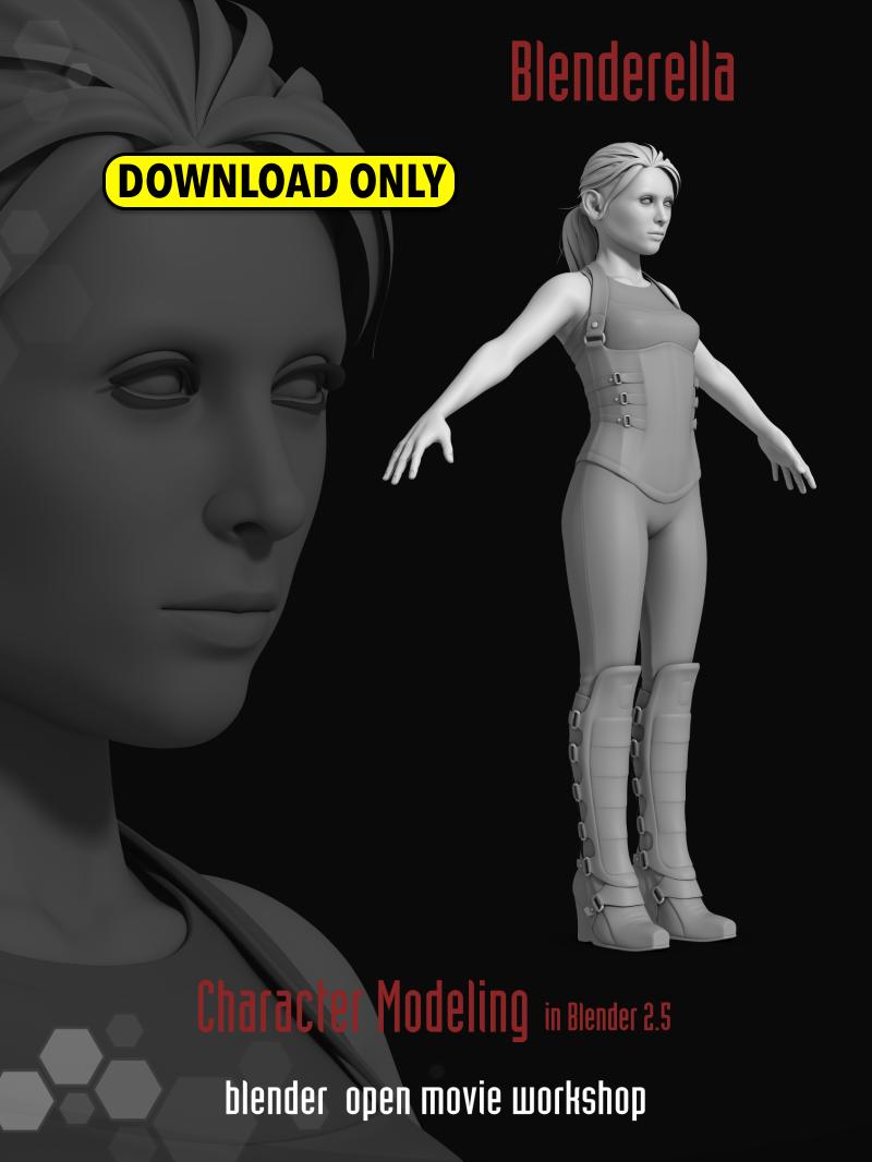 Blenderella, Advanced Character Modeling (download) – Blender Store